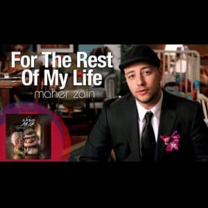ماهر زین – For The Rest Of My Life